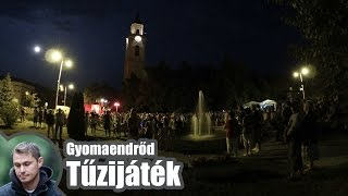 preview picture of video 'I. Főtéri sokadalom - Tűzijáték (Gyomaendrőd)'