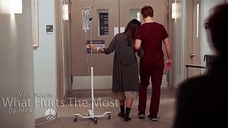 (Chicago Med) Will & Natalie - What Hurts The Most