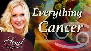 Everything Cancer! The Deeper Truth about the Zodiac Sign Cancer, Cancer Rising, Cancer Moon!