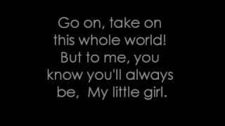 My Little Girl   Tim McGraw (Lyrics)