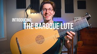 Introducing: The Baroque Lute