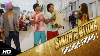 Singh Is Bliing - Dialogue Promo 1