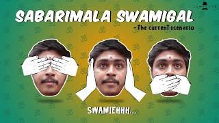 Sabarimala Swamigal - the current scenario