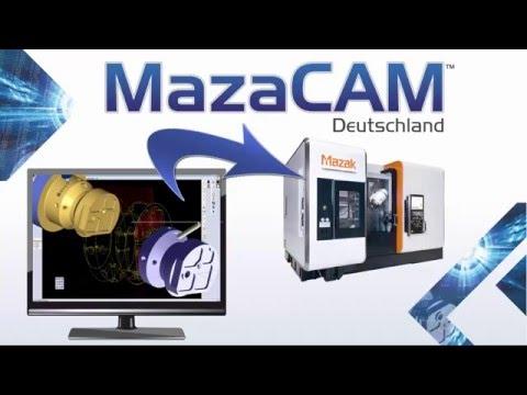 MazaCAM: Machen Sie Ihre Mazak´s noch Leistungsfähiger