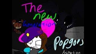 The New Generation/ Popgoes song Animation