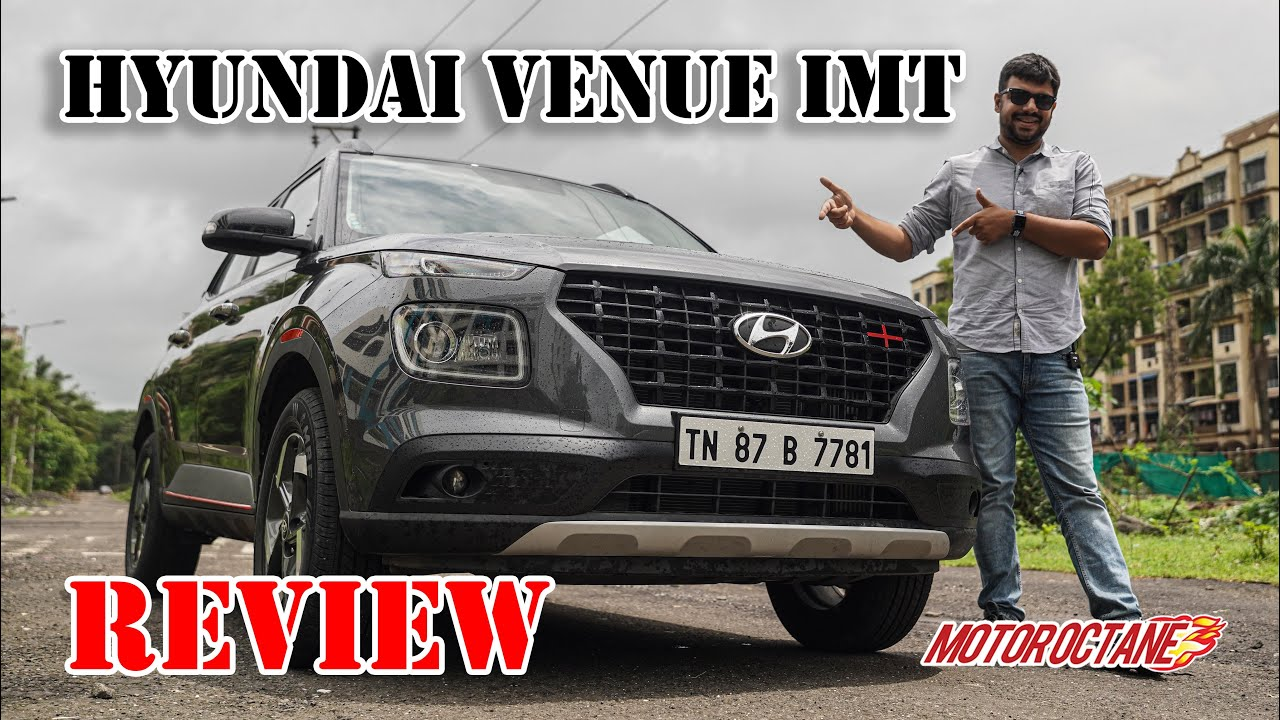 Motoroctane Youtube Video - HYUNDAI VENUE IMT Review | Hindi | MotorOctane