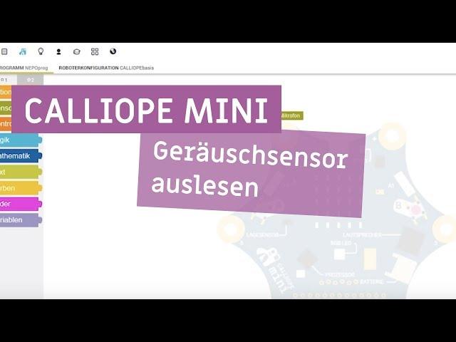 Calliope mini - Geräuschsensor auslesen