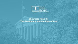 Click to play: Showcase Panel II: The Presidency and the Rule of Law