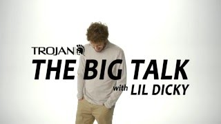 Lil Dicky - The Big Talk (sponsored by Trojan Condoms)