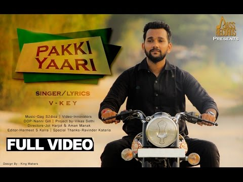 Pakki Yaari  V Key