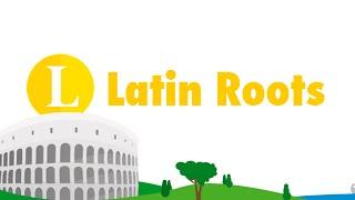 Latin Roots - MaxWords - MaxScholar