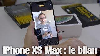 iPhone XS Max : bilan après 3 semaines de test