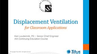 Displacement for Schools (AIA Certified)