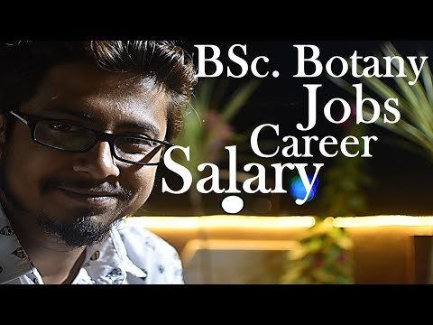 Botany career jobs and salary   What to do after BSc. in Botany