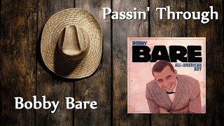 Bobby Bare - Passin' Through
