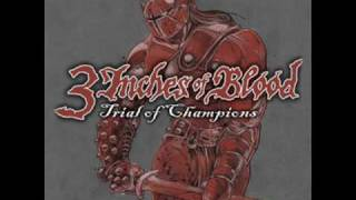 3 Inches Of Blood - Trial Of Champions (with lyrics)