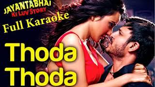 Thoda Thoda Karaoke - Jayantabhai ki Luv Story ( with