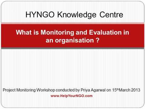 What is Monitoring and Evaluation in an organisation ?