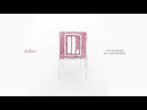 I've Learned To Love Myself - Letlive