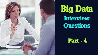 Big Data Interview Questions and Answers Part -4   Hadoop Hive Interview Questions