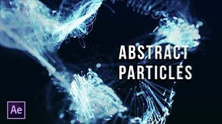 Particles Titles   Abstract Particles   After Effects Tutorial