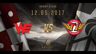 [12.05.2017] WE vs SKT [MSI 2017][Group Stage]