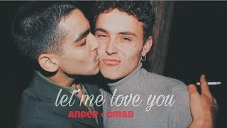 Ander And Omar; Let Me Love You +18