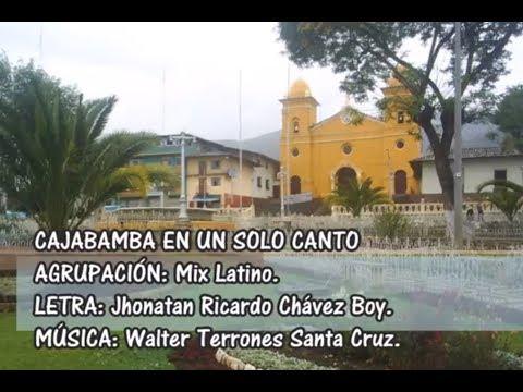 Cajabamba en una canción...