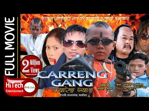 Carreng Gang | Nepali Movie