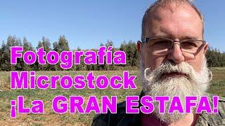 La Fotografía De Microstock ¡ La Gran Estafa ! - EN ESPAÑOL