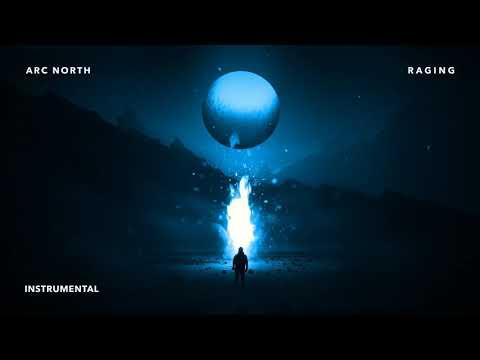 Arc North - Raging (Instrumental Edit)