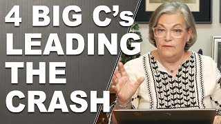 4 BIG C's LEADING THE CRASH: CONFUSION, Contraction, Contagion, Chaos