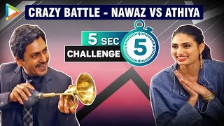 Which 3 ABUSIVE Words Nawazuddin SAYS the most? | Athiya | ENTERTAINING 5 Second Challenge