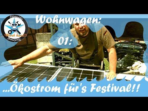 Ökostrom für's Festival/ Einbau unserer Solaranlage /Inselanlage/ im Wohnwagen