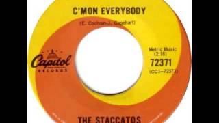 STACCATOS- C'MON EVERYBODY