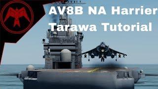 DCS AV-8B Harrier Tarawa Landing Tutorial