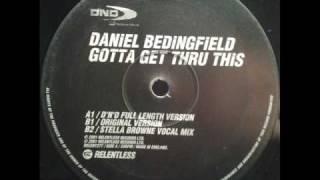 Daniel Bedingfield - Gotta Get Thru This (D'N'D Full Length Version)(TO)