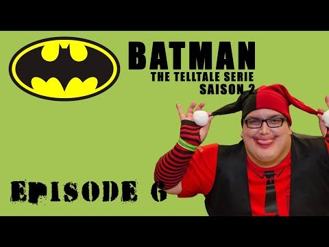 Batman The telltale serie Saison 2 - Episode 6 -  Le monologue du méchant
