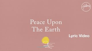 Peace Upon The Earth - Hillsong Worship