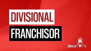 Jim explains what a divisional franchisor is? | www.jims.net | 131 546