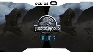 SBS 1080p► JURASSIC WORLD: Blue VR Part 2 Samsung Gear VR Gameplay • Realidade Virtual • GearVR 2018