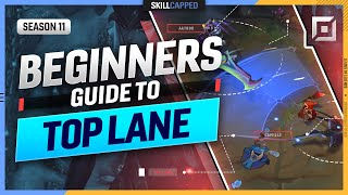 How to TOP LANE - The COMPLETE BEGINNER'S GUIDE for TOP LANE - League of Legends