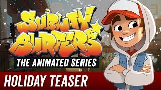 Promo Teaser | Subway Surfers The Animated Series | Holiday 2018