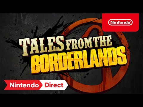 trailer d'annonce (version Switch) de Tales from the Borderlands