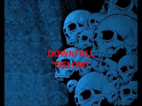 Downfall - Below