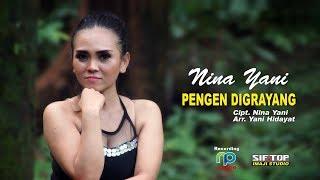 Download lagu Nina Yani Pengen Digrayang Mp3
