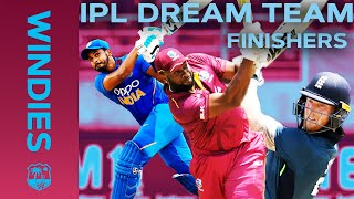 Stokes v Pollard v Shreyas - Who Will You Pick? | IPL Dream Team - FINISHERS | Windies
