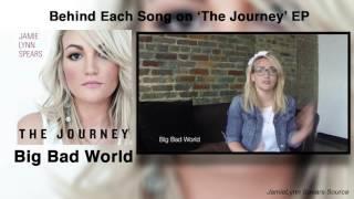 Jamie Lynn Spears -  Big Bad World (Behind the EP songs)