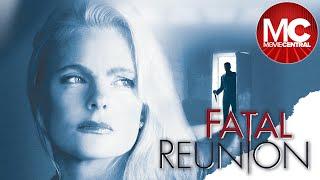 Fatal Reunion   Full Mystery Drama Movie