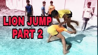 Lion Jump Part 2 // JAAN KABADDI //
